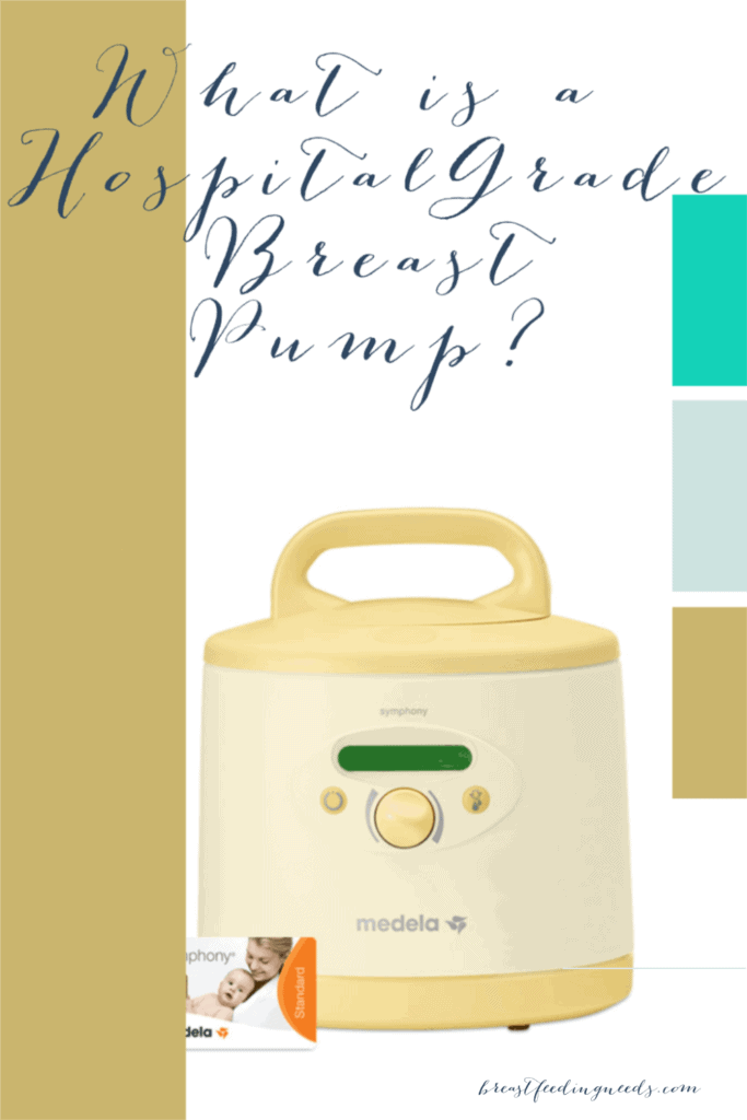 What is a Hospital Grade Breast Pump?