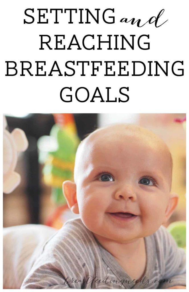 Setting Breastfeeding Goals