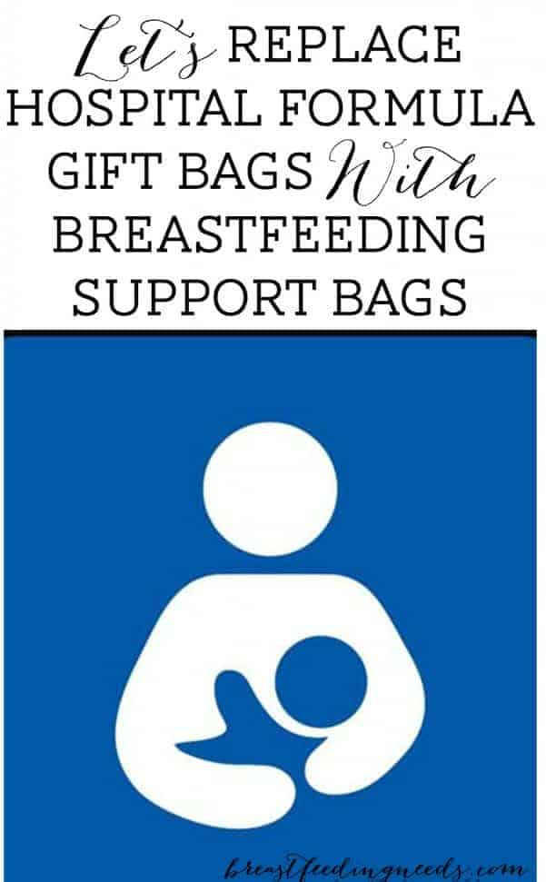 Let's replace hospital formula gift bags with breastfeeding supplies!