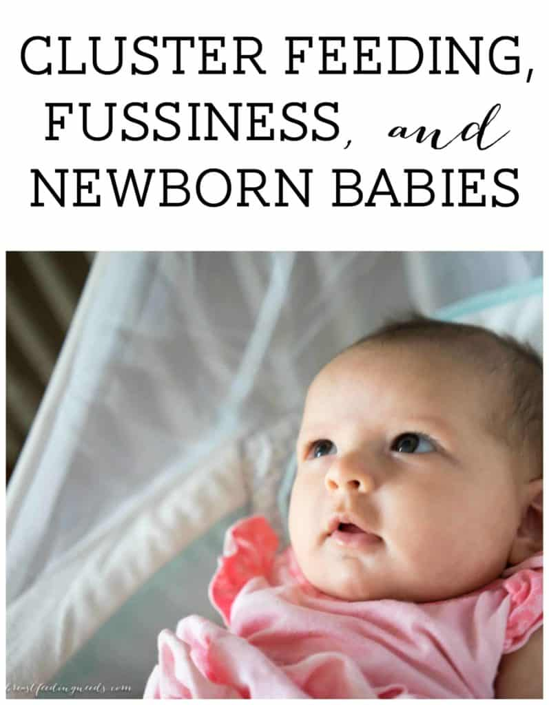 Cluster Feeding, Fussiness, and Newborn Babies