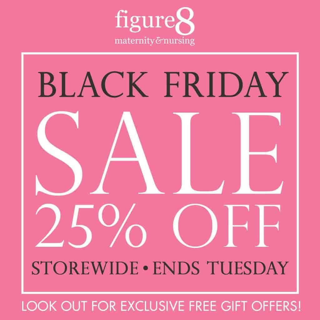 Figure 8 Maternity Black Friday