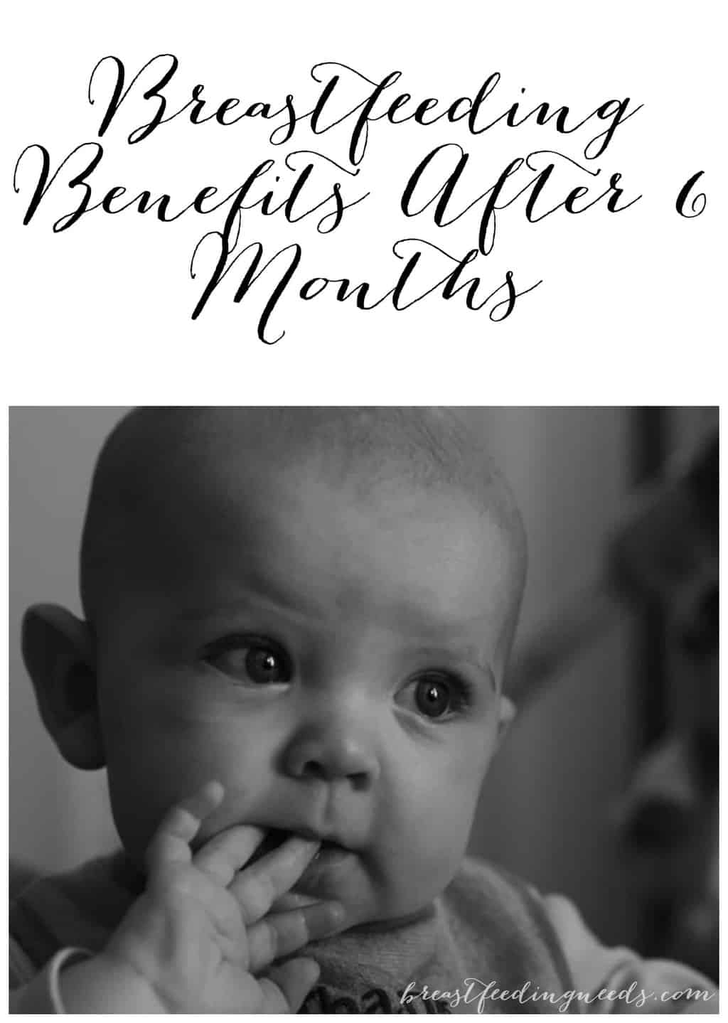 Breastfeeding Benefits After 6 Months