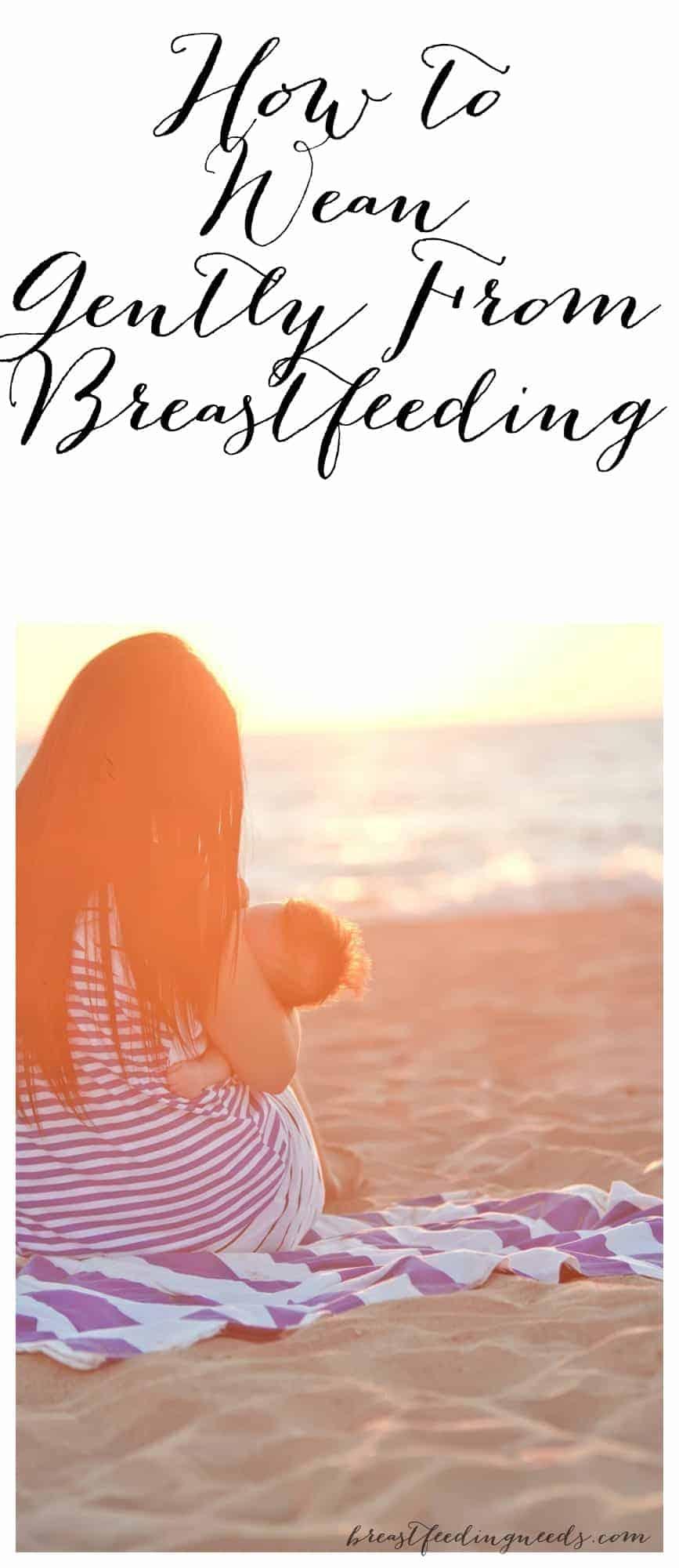 Gentle weaning from breastfeeding