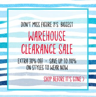 Figure 8 Maternity Warehouse Clearance Sale
